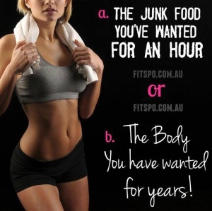 Junk food now OR body for years! making healthy and smart choices not only make you feel better today but for days to come!